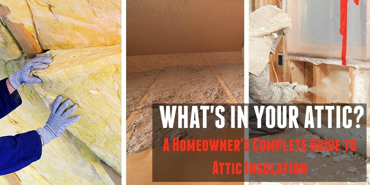A Homeowner's Complete Guide to Attic Insulation
