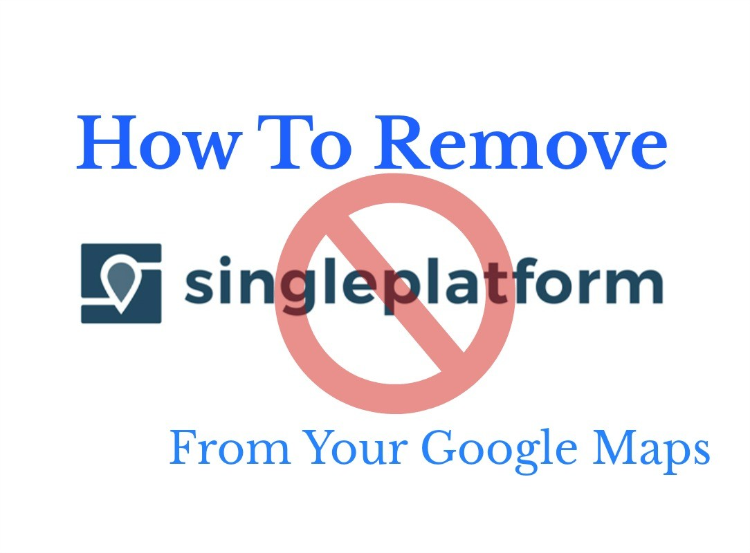 How To Remove Singleplatform.com