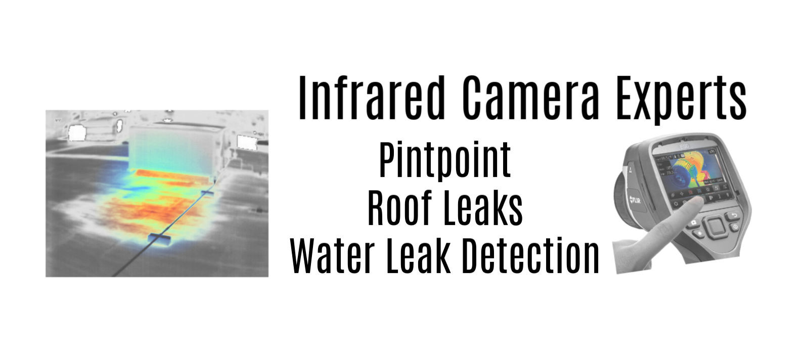 nfrared Camera Experts | Roof Leaks and Water Leak Detection!