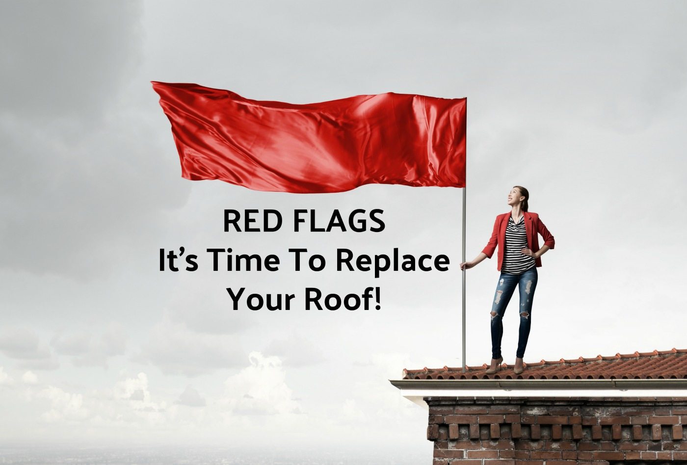 Red Flags It's Time To Call A Roofing Contractor
