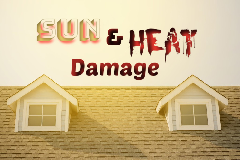Sun and Heat are damaging to your roof