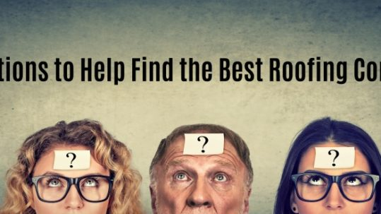 5 questions to help find the best roofing contractor